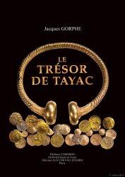 Le Trésor de Tayac GORPHE J.