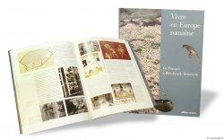 Vivre en Europe romaine : De Pompéi à Bliesbruck-Reinheim Collectif