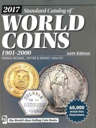 2017 Standard Catalog of World Coins 1901-2000 - 44th edition sous la supervision de Maggie JUDKINS et Thomas MICHAEL