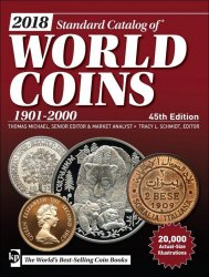 2018 Standard Catalog of World Coins 1901-2000 - 45th edition sous la supervision de Tracy SCHMIDT et Thomas MICHAEL