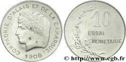 Essai en aluminium de 10 centimes, Compagnie d'Alais et de la Camargue 1908  VG.4612 EF  60