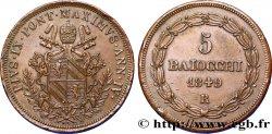 VATICAN AND PAPAL STATES 5 Baiocchi au nom de Pie IX an IV 1849 Rome