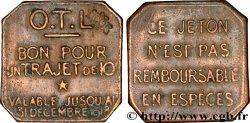 O.T.L. (La compagnie des Omnibus et Tramways de Lyon) 10 Centimes