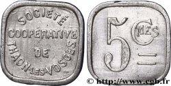 SOCIETE COOPERATIVE DE THAON-LES-VOSGES 5 Centimes