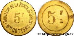 BOUILLON DE LA PORTE ST DENIS MAISON COTTEAU 5 Francs