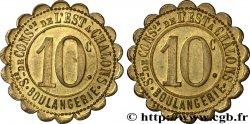 SOCIETE DE CONSOMMATION DE L'EST A CHALONS BOULANGERIE 10 Centimes