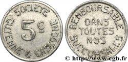 SOCIETE GUYENNE & GASCOGNE 5 Centimes