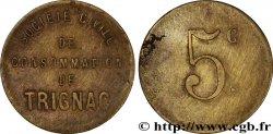 SOCIETE CIVILE DE CONSOMMATION DE TRIGNAC 5 Centimes