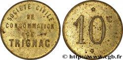 SOCIETE CIVILE DE CONSOMMATION DE TRIGNAC 10 Centimes