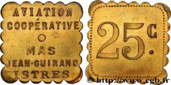 AVIATION / COOPERATIVE / MAS JEAN-GUIRAND 25 Centimes Istres