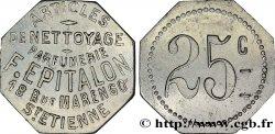 PARFUMERIE ARTICLES DE NETTOYAGE F. EPITALON 25 Centimes SS