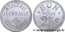 MERCERIE LYONNAISE 25 Centimes