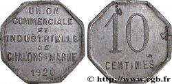 UNION COMMERCIALE ET INDUSTRIELLE DE CHALONS-SUR-MARNE 10 Centimes