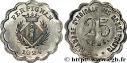 CHAMBRE SYNDICALE DES COMMERCANTS 25 Centimes