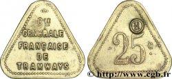 COMPAGNIE GENERALE FRANCAISE DE TRAMWAYS 25 Centimes BB
