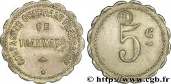 COMPAGNIE GENERALE FRANCAISE DE TRAMWAYS 5 Centimes