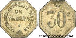 COMPAGNIE GENERALE FRANCAISE DE TRAMWAYS 30 Centimes
