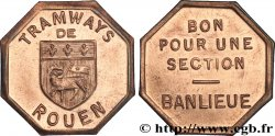 TRAMWAYS DE ROUEN BON POUR UNE SECTION BANLIEUE