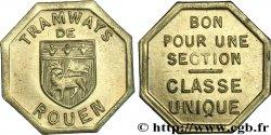 TRAMWAYS DE ROUEN BON POUR UNE SECTION CLASSE UNIQUE AU