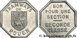 TRAMWAYS DE ROUEN BON POUR UNE SECTION SECONDE CLASSE SPL