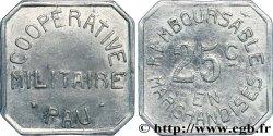 COOPERATIVE MILITAIRE 25 Centimes