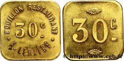 BOUILLON RESTAURANT A. LEMAIRE 30 Centimes
