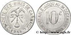 SOCIÉTÉ DES MINES DE CARMAUX 10 Centimes