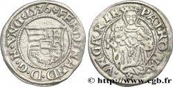 HONGRIE - ROYAUME DE HONGRIE - FERDINAND IER Denier 1536 Kremnitz